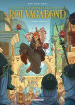 Couverture Le premier mensonge - Chroniques du roi vagabond, tome 1