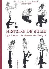 https://media.senscritique.com/media/000013865461/160/Histoire_de_Julie_qui_avait_une_ombre_de_garcon.jpg