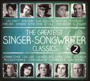 Pochette The Greatest Singer‐Songwriter Classics 2