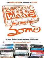 Affiche Everybody wants some