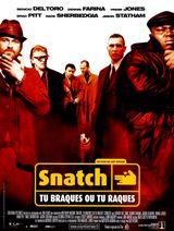 Affiche Snatch, tu braques ou tu raques