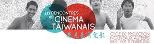 Cover Les rencontres du cinéma Taïwanais - 2éme édition (9 , 10, 11 février 2016 - Paris)