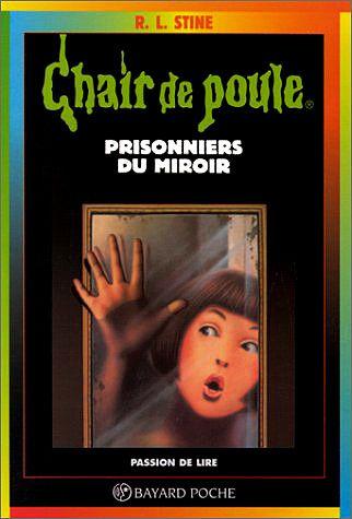 Prisonniers du miroir robert lawrence stine senscritique for Prisonniers du miroir