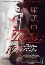 Affiche La Légende de Zatoichi : Le Shogun de l'ombre