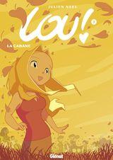 Couverture La Cabane - Lou !, tome 7
