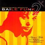 Pochette Baile Funk 2: Agora e moda