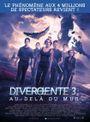 Affiche Divergente 3 : Au-delà du mur