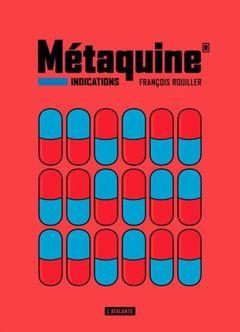 Couverture Métaquine® - Indications