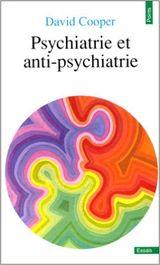 Couverture Psychiatrie et anti-psychiatrie