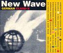 Pochette New Wave: German Class•X
