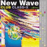 Pochette New Wave Club Class-X, Volume 4