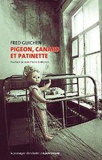Couverture Pigeon, Canard et Patinette