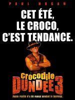 Affiche Crocodile Dundee III
