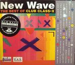 Pochette The Best of New Wave Club Class-X, Volume 1
