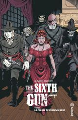 Couverture La Chasse des Skinwalkers - The Sixth Gun, tome 6