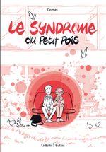 Couverture Le Syndrome du Petit Pois