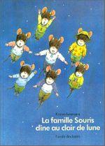 Couverture La Famille Souris dîne au clair de lune