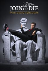Affiche Join or Die with Craig Ferguson