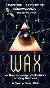 Affiche Wax, Or The Discovery Of Television Among The Bees