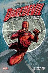 Couverture Le Scoop - Daredevil, l'homme sans peur, tome 1