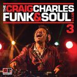 Pochette The Craig Charles Funk and Soul Club 3