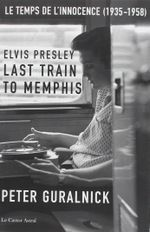 Couverture Elvis Presley, Last Train to Memphis