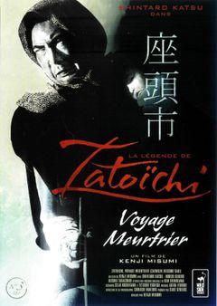 Affiche La Légende de Zatoichi : Voyage meurtrier