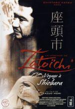 Affiche La Légende de Zatoichi : Voyage à Shiobara