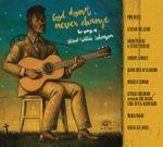 Pochette God Don't Never Change: The Songs of Blind Willie Johnson