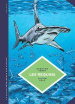 Couverture La petite Bédéthèque des Savoirs - Les requins