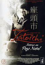 Affiche La Légende de Zatoichi : Retour au pays natal