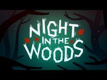 Video de Night in the Woods