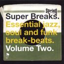 Pochette Super Breaks: Essential Jazz, Soul and Funk Break-Beats. Volume Two