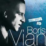 Pochette Les Amis de Boris Vian