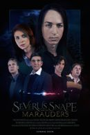 Affiche Severus Snape and the Marauders - Harry Potter Fan Film