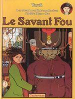Couverture Le Savant fou - Adèle Blanc-Sec, tome 3