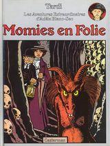 Couverture Momies en folie - Adèle Blanc-Sec, tome 4
