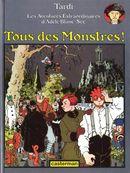 Couverture Tous des monstres ! - Adèle Blanc-Sec, tome 7