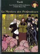 Couverture Le Mystère des profondeurs - Adèle Blanc-Sec, tome 8