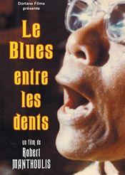 Affiche Le blues entre les dents