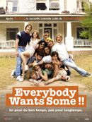 Affiche Everybody Wants Some !!
