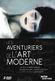 Affiche Les Aventuriers de l'art moderne