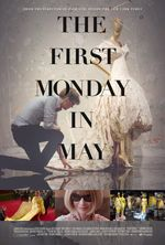 Affiche The First Monday in May