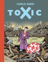 Couverture Toxic, tome 1