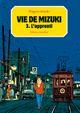 Couverture L'Apprenti - Vie de Mizuki, tome 3