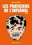 Couverture Destruction du littoral et césarienne interdite - Les Praticiens de l'infernal, vol. 1