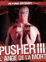 Affiche Pusher III : L'Ange de la mort