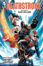 Couverture Deathstroke Vol. 2: God Killer