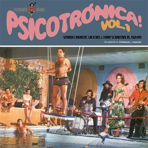 The Vampires of Dartmoore... et vos recommandations ? Psicotronica_Vol_1_Spanish_Cinematic_Grooves_Funky_Soundtrac_Compilation