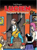 Couverture Toujours la banane - Lucien, tome 9